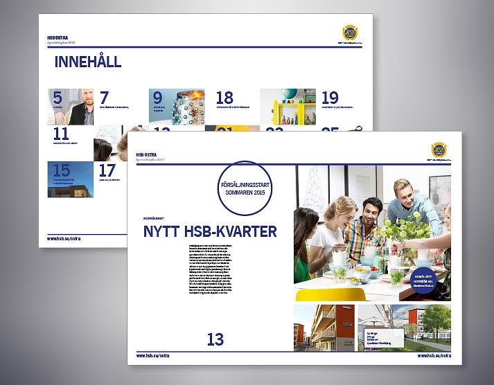 Magasin, årsredovisning och andra trevliga trycksaker för HSB